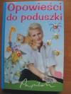 Opowieści do poduszki - Irena Landau, Joanna Krzyżanek
