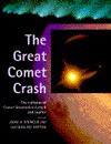 The Great Comet Crash: The Collision of Comet Shoemaker-Levy 9 and Jupiter - John R. Spencer