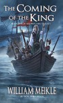The Coming of the King (Watchers Book 1) - William Meikle