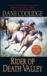 Rider of Death Valley - Dane Coolidge