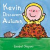Kevin Discovers Autumn - Liesbet Slegers