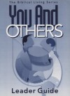 You And Others Leader Guide - Gospel Publishing House