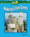 Making Cities Green - Jeanette Leardi