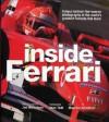 Inside Ferrari: Unique Behind-The-Scenes Photography of the World's Greatest Formula One Team - Jon Nicholson