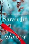 Always: A Novel - Sarah Jio