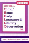 User's Guide to the Child/Home Early Language & Literacy Observation: tool - Susan B. Neuman, Julie Dwyer, Serene Koh