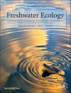 Freshwater Ecology, Second Edition: Concepts and Environmental Applications of Limnology (Aquatic Ecology) - Walter Dodds, Matt R. Whiles