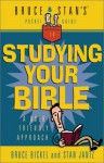 Bruce & Stan's Pocket Guide to Studying Your Bible (Bruce & Stan's Pocket Guides) - Bruce Bickel, Stan Jantz