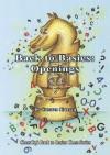 Back to Basics: Openings - Carsten Hansen