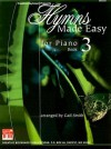 Hymns Made Easy for Piano Book 3 - Gail Smith