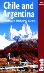 Chile & Argentina: The Bradt Trekking Guide - Tim Burford
