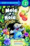 Mole in a Hole - Rita Golden Gelman