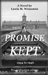 A Promise Kept: 1934 to 1946 - Lewis M. Weinstein
