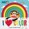 Julius: I Love Color: A Paul Frank Book - Paul Frank Industries, Sara Gillingham
