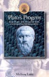 Plato's Progeny: How Plato and Socrates Still Captivate the Modern Mind - Melissa Lane