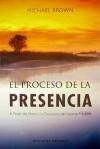Proceso de La Presencia, El - Michael Brown