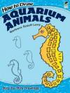 How to Draw Aquarium Animals - Barbara Soloff Levy