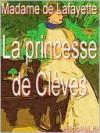 The Princesse de Clèves - Madame de La Fayette
