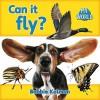 Can It Fly? - Bobbie Kalman