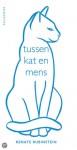 tussen kat en mens - Renate Rubinstein