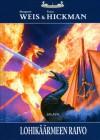 Lohikäärmeen raivo (Lohikäärmelaivat, #3) - Margaret Weis, Tracy Hickman