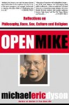 Open Mike - Michael Eric Dyson