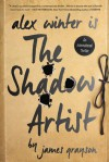 The Shadow Artist - James Grayson