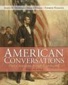 American Conversations: From Colonization through Reconstruction, Volume 1 - James H. Merrell, Jerald Podair