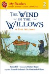 The Wind in the Willows: A Fine Welcome (My Readers) - Kenneth Grahame, Susan Hill, Michael Hague