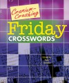 Cranium-Crushing Friday Crosswords - Peter Gordon