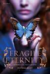Fragile Eternity. Immortale tentazione - Melissa Marr, Lucia Olivieri
