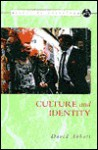 Culture and Identity (Access to Sociology) - David Abbott, Paul L. Selfe