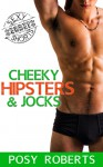 Cheeky Hipsters & Jocks - Posy Roberts