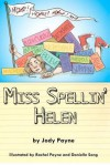 Miss Spellin' Helen - Jody Payne, Rachel Payne, Danielle Song