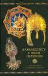 Barbarzyńcy u bram imperium - Stanisław Turlej