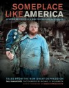 Someplace Like America: Tales from the New Great Depression - Dale Maharidge, Bruce Springsteen, Michael S. Williamson