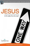 Jesus: Is He Really the Only Way? - Beth Jones