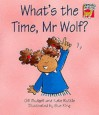 What's the Time, MR Wolf? - Gill Budgell, Kate Ruttle