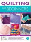 Quilting For Beginners - Cheryl Owen