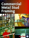 Commercial Metal Stud Framing - Ray Clark