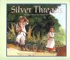 Silver Threads - Marsha Forchuk Skrypuch, Michael Martchenko