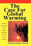 The Case for Global Warming - Ralph Johnson