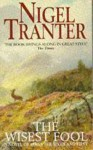 Wisest Fool: A Novel of James the Sixth (Coronet Books) - Nigel Tranter