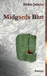 Midgards Blut - Stefan Jahnke