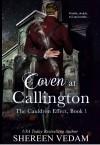 Coven at Callington (The Cauldron Effect #1) - Shereen Vedam