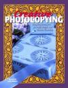 Creative Photocopying: Using the Photocopier for Crafts, Design, and Interior Decoration - Stewart Walton, Sally Walton