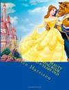 "Disney ""Princess Belle:"" Beauty and the Beast Coloring Book: For Kid's Ages 4 to 9 Years Old - NOT A BOOK"