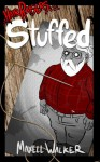 Stuffed (Hair Raisers Book 1) - Maxell Walker, Justin Hamrick, Mike Kalmbach