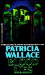 Blood Lies - Patricia Wallace