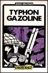 Typhon gazoline - Jean Vautrin